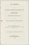Books:Americana & American History, R.T. Brumby. An Address on the Sphere, Interest and Importanceof Geology. Delivered December 8, 1849... Columbia, S...