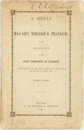 Books:Americana & American History, Major-General William B. Franklin. A Reply... to the Report ofthe Joint Committee of Congress on the Conduct of the War...