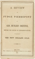 Books:Americana & American History, [New Orleans]. Edwards Pierrepont. A Review by Judge Pierrepontof Gen. Butler's Defense, Before the House of Represent...