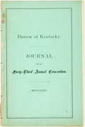 Books:Americana & American History, [Kentucky]. Journal of the Proceedings of the Forty-Third AnnualConvention of the Protestant Episcopal Church in the Di...