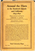 Books:Travels & Voyages, Chester S. Lyman. Around the Horn to the Sandwich Islands andCalifornia 1845-1850, Being a Personal Record Kept by Ches...
