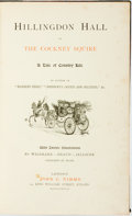 Books:Literature Pre-1900, [Robert S. Surtees]. Hillingdon Hall, or, the Cockney Squire: ATale of Country Life. London: John C. Nimmo, 1888....