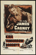 """Movie Posters:Crime, Kiss Tomorrow Goodbye (Warner Brothers, 1950). One Sheet (27"""" X41""""). Film Noir. Directed by Gordon Douglas. Starring James ..."""