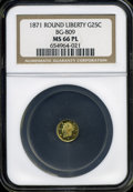 California Fractional Gold: , 1871 25C Liberty Round 25 Cents, BG-809, Low R.4, MS66 ProoflikeNGC. Dashes of rose color visit this nicely mirrored and b...