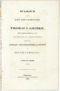 Books:Americana & American History, James H. Smith. Eulogium on the Life and Character of Thomas S.Grimke, Delivered March 10, 1835, According to Appointme...