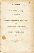 Books:Americana & American History, Joseph J. Speed. A Letter from... of Baltimore, to theRepresentatives of Maryland, in the Congress of the UnitedStates...