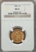 Liberty Half Eagles: , 1885 $5 MS61 NGC. NGC Census: (306/739). PCGS Population (117/564). Mintage: 601,400. Numismedia Wsl. Price for problem fre...