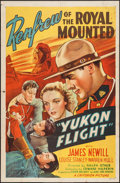 "Movie Posters:Adventure, Yukon Flight (Criterion, 1940). One Sheet (27"" X 41""). Adventure....."