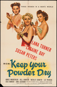 "Keep Your Powder Dry (MGM, 1945). One Sheet (27"" X 41""). War"