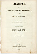 "Books:Americana & American History, [American Institute]. Charter of ""The American Institute of theCity of New-York."" Incorporated May 2, 1829. Accompanied..."