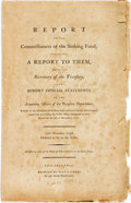 Books:Americana & American History, Oliver Wolcott. Report of the Commissioners of the Sinking Fund,Inclosing a Report to Them, from the Secretary of the T...