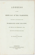 Books:Americana & American History, Charles Fraser. Address on the Birth Day of Gen. Washington,Delivered at the Request of the Washington Light Infantry, ...