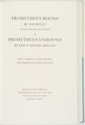 Books:Literature Pre-1900, Aeschylus and Percy Bysshe Shelley. LIMITED. Prometheus Boundand Prometheus Unbound. New York: The Limited Editions...