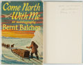 Books:Biography & Memoir, Bernt Balchen. INSCRIBED. Come North with Me. New York: E. P. Dutton & Co., [1970]....