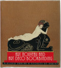 Books:Books about Books, Alastair Duncan and Georges de Bartha. Art Nouveau and Art DecoBookbinding: French Masterpieces 1880-1940. New York...