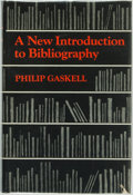 Books:Reference & Bibliography, Philip Gaskell. A New Introduction to Bibliography. Oxford:At the Clarendon Press, [1974]....