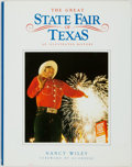Books:Americana & American History, [Texana]. Nancy Wiley. The Great State Fair of Texas. AnIllustrated History. Dallas: Taylor Publishing Company, [20...