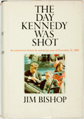 Books:Americana & American History, Jim Bishop. The Day Kennedy Was Shot. New York: Funk &Wagnalls, [1968]....