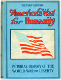 Books:Americana & American History, Thomas H. Russell. America's War for Humanity: Pictorial Historyof the World War for Liberty. [L. H. Walter, 19...