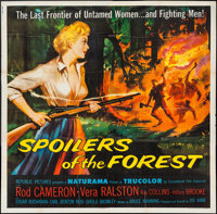 """Spoilers of the Forest (Republic, 1957). Six Sheet (79"""" X 80""""). Drama"""