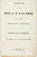 Books:Americana & American History, C. P. Van Ness. Speech... Delivered at the Late DemocraticConvention at Woodstock, Vermont, and Published by theReques...