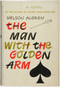 Books:Literature 1900-up, [Featured Lot]. Nelson Algren. SIGNED. The Man with the GoldenArm. Garden City: Doubleday & Company, 1949. First ed...