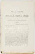 Books:Americana & American History, W. A. Huff. W. A. Huff to Hon. Jno. B. Gordon & Others onthe Georgia Marshalship. Washington, November 9, 1...