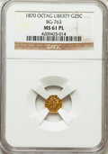 California Fractional Gold: , 1870 25C Liberty Octagonal 25 Cents, BG-763, Low R.4, MS61Prooflike NGC. NGC Census: (1/4). ...