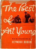 Books:Art & Architecture, Art Young. INSCRIBED WITH ORIGINAL DRAWING. The Best of Art Young. New York: The Vanguard Press, 1936....