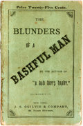Books:Literature Pre-1900, [Victor Fuller]. The Blunders of a Bashful Man. New York:J.S. Ogilvie, 1881....