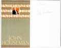 Books:Biography & Memoir, John Houseman. INSCRIBED. Entertainers and the Entertained.New York: Simon and Schuster, [1986]....