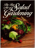 Books:Food & Wine, E. Annie Proulx. The Fine Art of Salad Gardening. Emmaus,PA: Rodale Press, [1985]. ...
