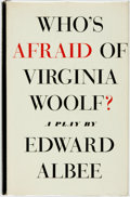 Books:Literature 1900-up, Edward Albee. Who's Afraid of Virginia Woolf? New York:Atheneum, 1962. ...