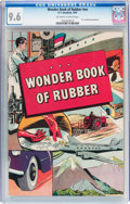 Golden Age (1938-1955):Non-Fiction, Wonder Book of Rubber #nn (B. F. Goodrich, 1947) CGC NM+ 9.6Off-white to white pages....