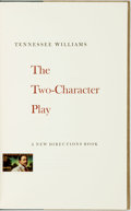 Books:Literature 1900-up, Tennessee Williams. SIGNED/LIMITED. The Two-Character Play.[New York]: A New Directions Book, [1969]....