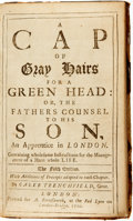 Books:Social Sciences, Caleb Trenchfield. A Cap of Gray Hairs for a Green Head: or, theFathers Counsel to his Son, An Apprentice in London. ...