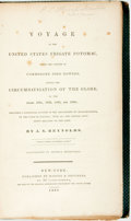 Books:Travels & Voyages, J. N. Reynolds. Voyage of the United States Frigate Potomac, Under the Command of Commodore John Downes During the Circu...