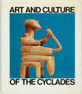 Books:Art & Architecture, Pat Getz-Preziosi, translator and editor. SIGNED. Art and Culture of the Cyclade in the Third Millenium B.C. Chicago...