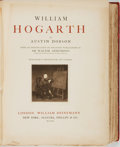 Books:Art & Architecture, Austin Dobson. William Hogarth. With an introduction on Hogarth's Workmanship by Sir Walter Armstrong. London/Ne...