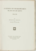 Books:Reference & Bibliography, [Shakespeare]. [Bibliography]. Henrietta C. Bartlett and Alfred W.Pollard. A Census of Shakespeare's Plays in Quarto 15...
