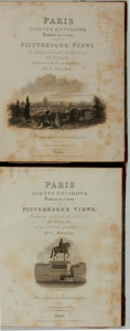 Books:Travels & Voyages, A[ugustus] Pugin and C[harles] Heath. Paris and its Environs.Displayed in a Series of Two Hundred Picturesque Views, ...(Total: 2 )