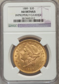 Liberty Double Eagles: , 1889 $20 -- Improperly Cleaned -- NGC Details. AU. NGC Census: (2/520). PCGS Population (11/470). Mintage: 44,000. Numismed...