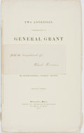 Books:Americana & American History, Charles Devens. Two Addresses Commemorative of GeneralGrant. Worcester: Chas. Hamilton, 1885. ...