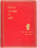 "Books:Art & Architecture, D. Croal Thomson, editor. Fifty Years of Art, 1849-1899. Being Articles and Illustrations Selected from ""The Art Journal..."