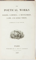 Books:Literature Pre-1900, [Literature]. The Poetical Works of Rogers, Campbell, J. Montgomery, Lamb, and Kirke White. Complete in One Volume...