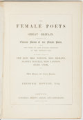 Books:Literature Pre-1900, Frederic Rowton, editor. The Female Poets of Great Britain.London: Longman, Brown, Green, and Longmans, [circa ...
