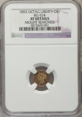 California Fractional Gold , 1853 $1 Liberty Octagonal Dollar, BG-524, High R.6, -- MountRemoved -- NGC Details. XF. NGC Census: (0/2). PCGS Population...