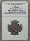 1794 1/2 C Normal Head, C-5a, B-3b, High R.4, -- Tooled, Corrosion -- NGC Details. VG. Mintage 81,600....(PCGS# 35042)