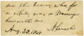 "Autographs:U.S. Presidents, Abraham Lincoln Partial ADS. Penned on a 3"" x 1.25"" card removed from a larger document. In full: ""See the bearer, who fo..."