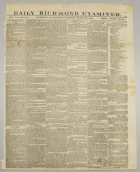 """Eleven Confederate Issues of the Daily Richmond Examiner, a fine singlesheet (printed both sides, 17"""" x 24"""") p..."""